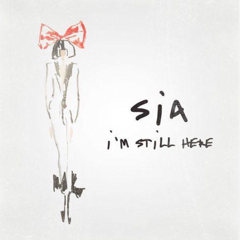 Download Sia – I'm Still Here (Single) [2018] [320 KBPS][Pradyutvam] Torrent
