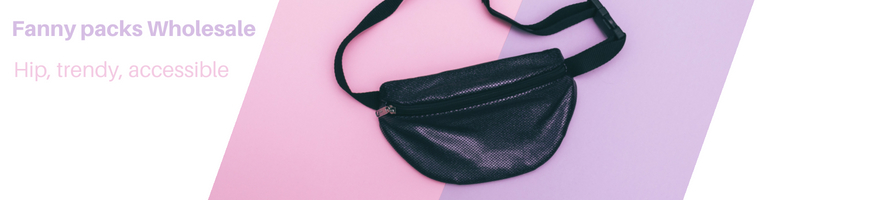Fanny Pack Wholesale, waist packs, and wholesale fanny packs