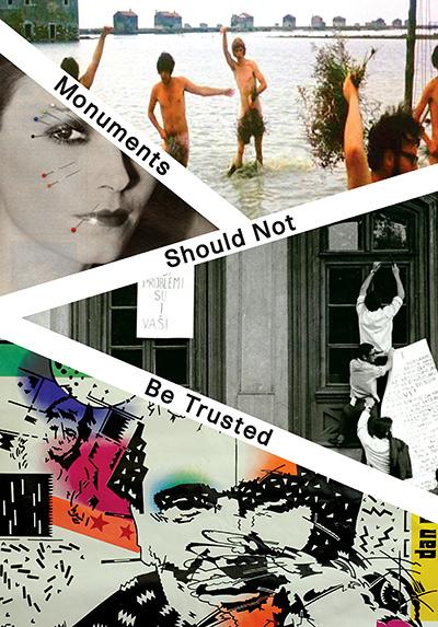 Rafaela Drazic Monuments Should Not Be Trusted