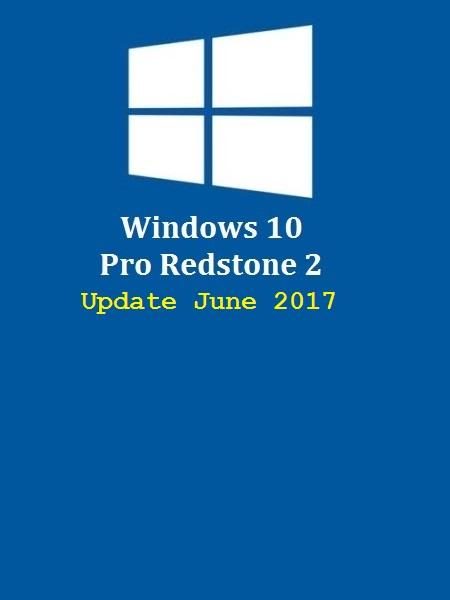 Windows 10 Pro Redstone 2 En-US (x64) June 2017-Gen2