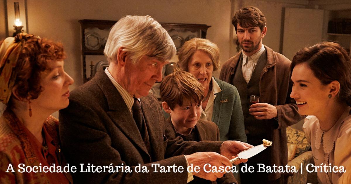 A Sociedade Literária da Tarte de Casca de Batata | Crítica