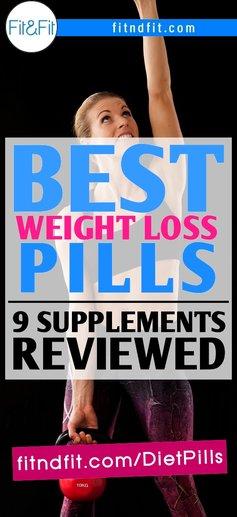 Best Weight Loss Pills: 9 Supplements Reviewed