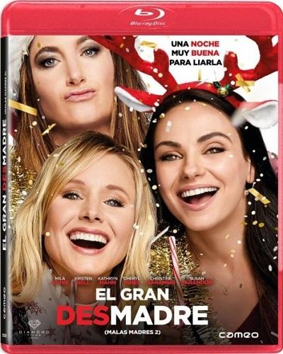 El gran desmadre (Malas madres 2)(2017)[DVDRip][Castellano][Comedia][VS]