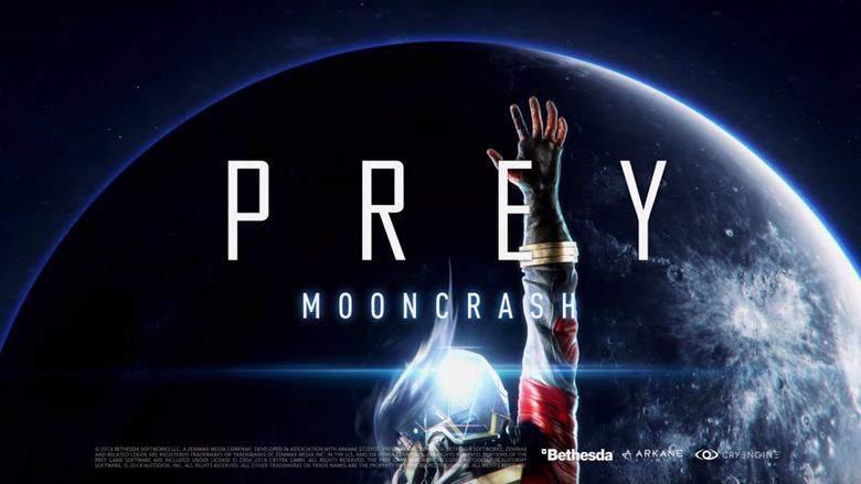 E3: PREY Mooncrash DLC Announced At Bethesda's E3 Conference; Available Now!