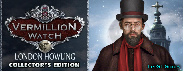 Vermillion Watch 5: London Howling Collector's Edition [v.Final]