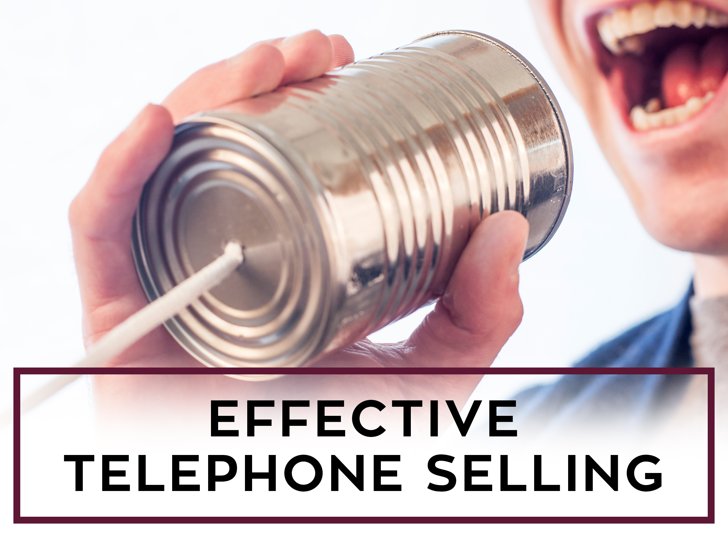 Effective Telepphone Selling