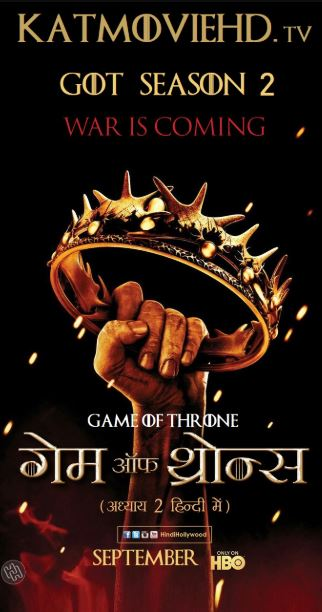 [18+] Game of Thrones S02 Hindi Complete 1080p 720p 480p Dual Audio HD [ GOT Season 2 Episode 1 Added ]