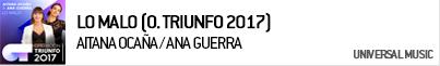 AITANA OCAÑA / ANA GUERRA LO MALO (OPERACIÓN TRIUNFO 2017)