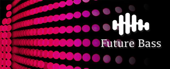 Upbeat Future Bass - 1