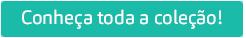 BUTTON_Conheca_a_colecao_png