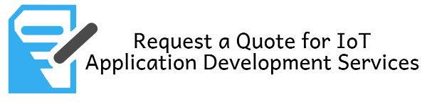 Request a Quote for IoT Application Development Services