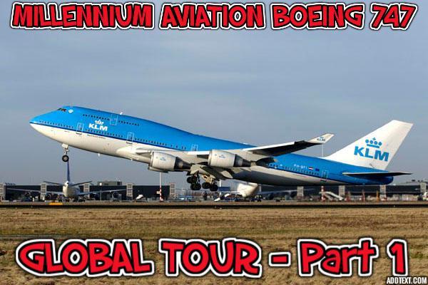 747 Global Tour Pt. 1