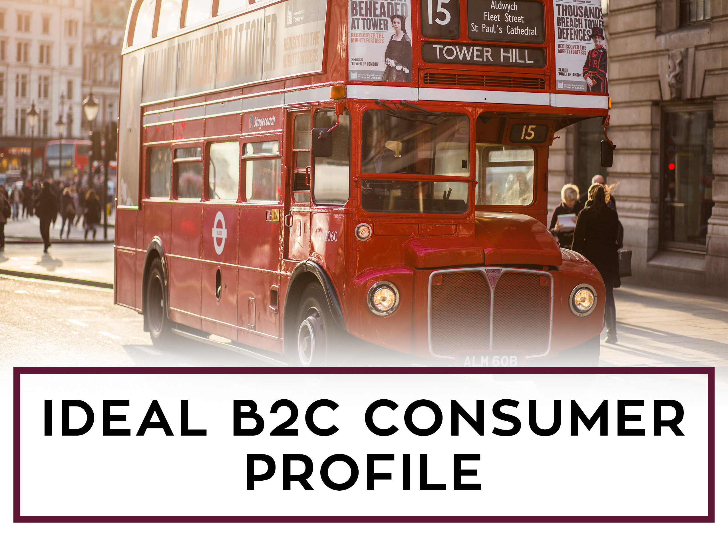 How Do You Decide the Ideal B2C Consumer Profile for Your Leads