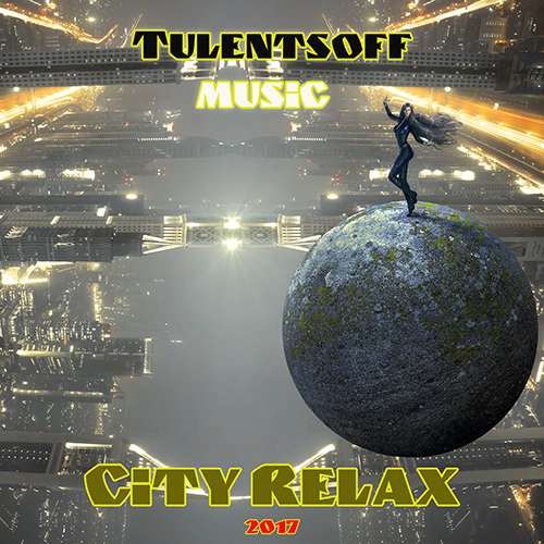Tulentsoff_Music_City_Relax_2017_500x500